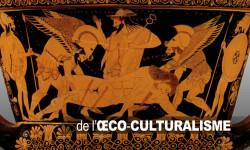De l'œco-culturalisme | Pour en finir avec la norme de la multi-inter-culturalisation des cultures |