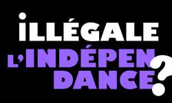Illégale l'indépendance !? Dans l'ordre légal illégitime canadian… OUI !